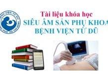 Trọn bộ tài liệu khóa học siêu âm sản phụ khoa BV Từ Dũ