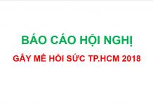 Tổng hợp bài báo cáo hội nghị gây mê hồi sức TP.HCM 2018